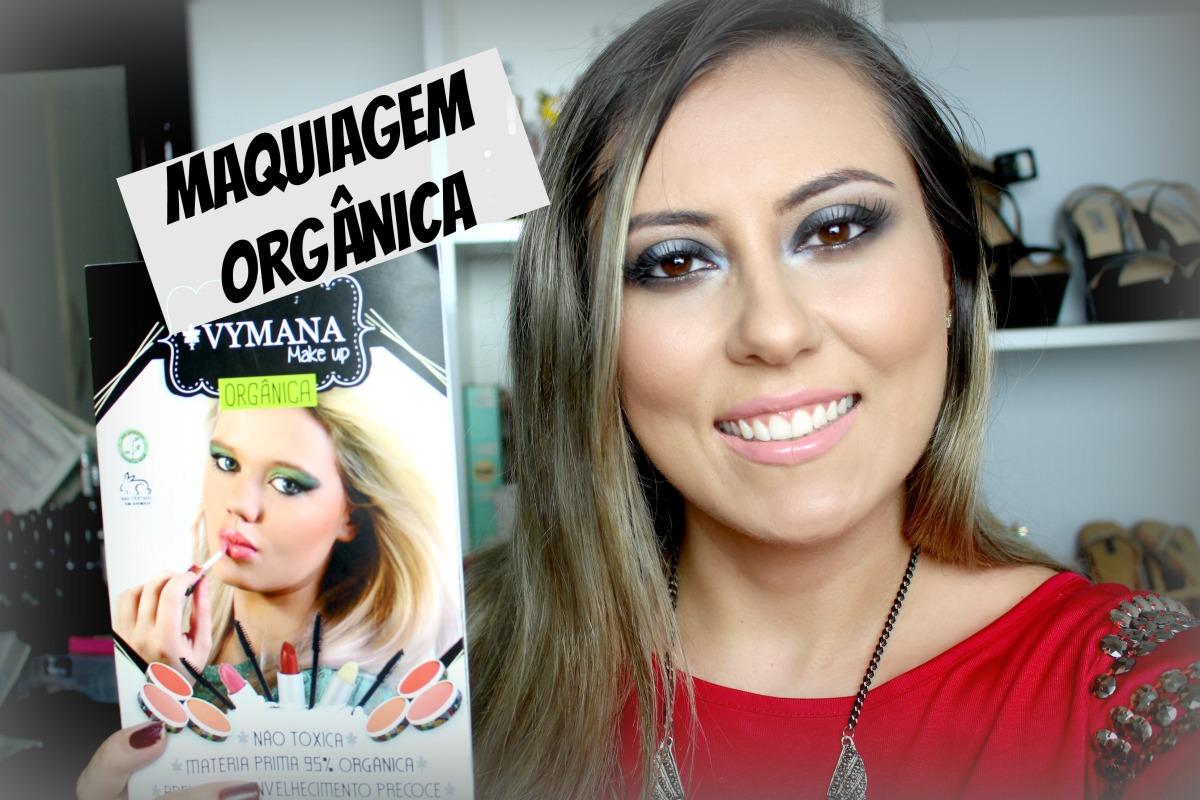 Maquiagem Usando Produtos Orgânicos